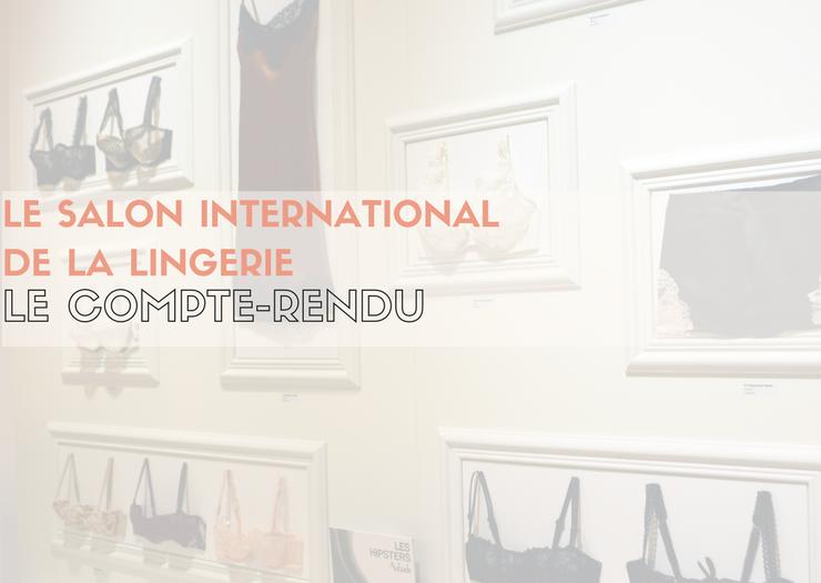 Salon international de la lingerie 1 le salon de - Le salon de la photo ...